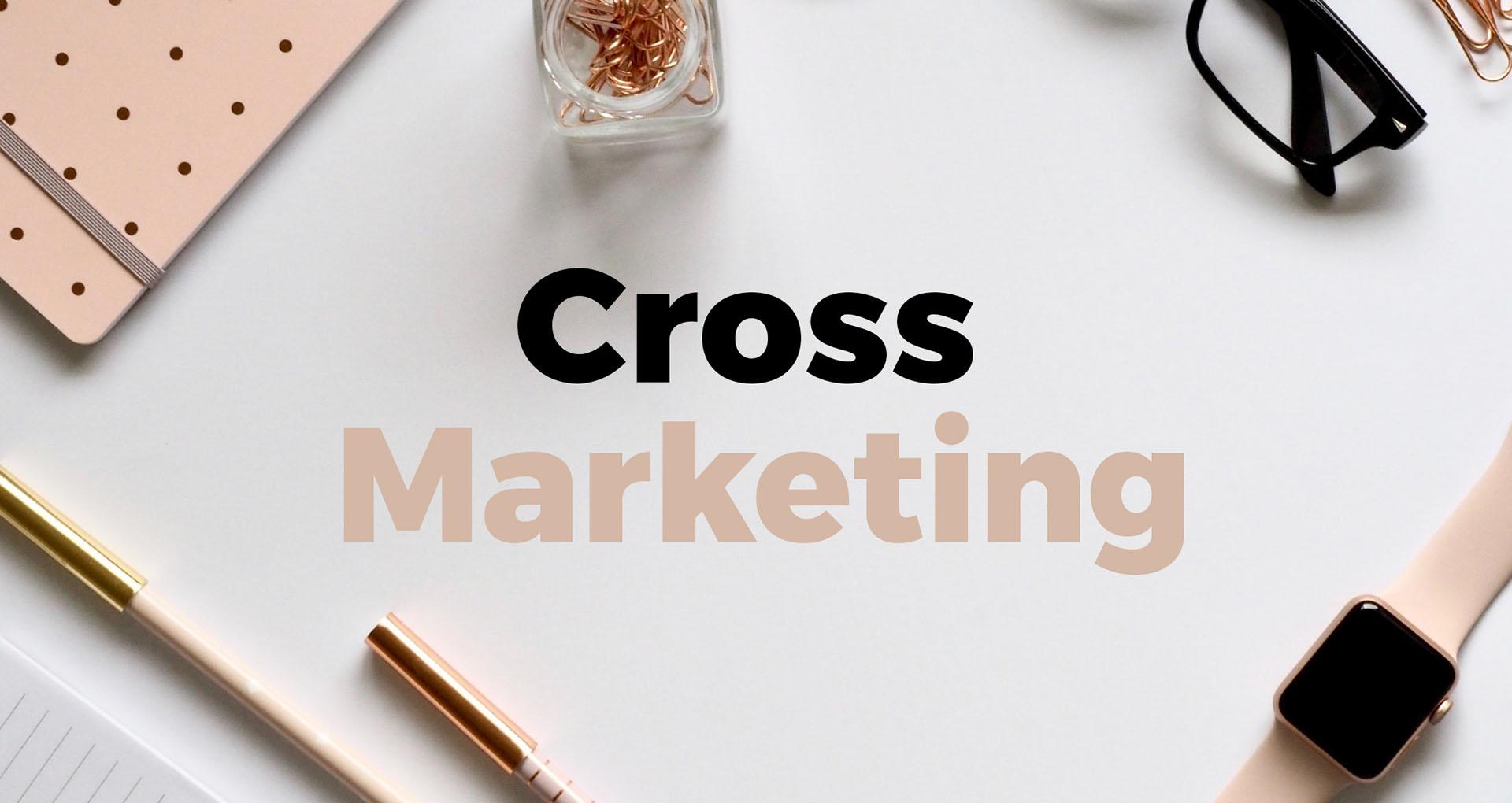 Cross marketing – razem możemy więcej